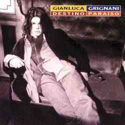 Gianluca Grignani - Mi Historia Entre Tus Dedos