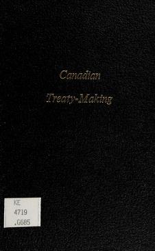 Cover of: Canadian treaty-making   Allan Gotlieb