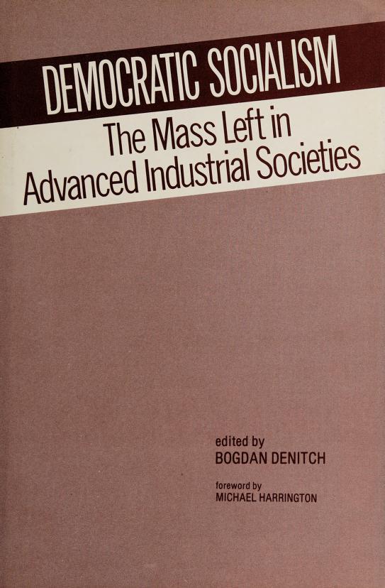 Democratic socialism by edited by Bogdan Denitch.
