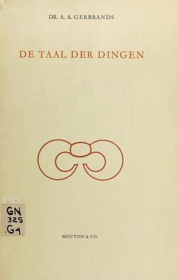 Cover of: De taal der dingen | A. A. Gerbrands