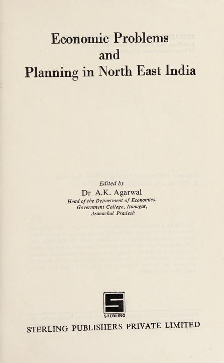 Economic Problems and Planning in North-East India by A. K. Agarwal