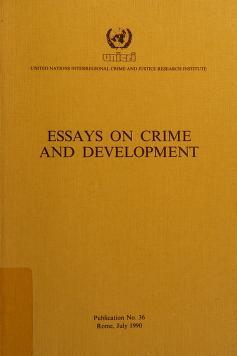 Cover of: Essays on crime and development | edited by Ugljes̆a Zvekić.