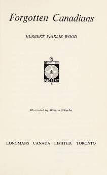 Cover of: Forgotten Canadians | Herbert Fairlie Wood