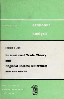 Cover of: International trade theory and regional income differences | Erling Olsen