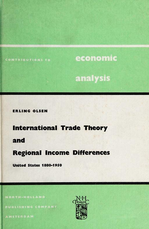 International trade theory and regional income differences by Erling Olsen