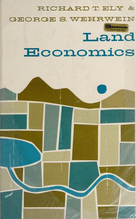 Land economics by Richard Theodore Ely