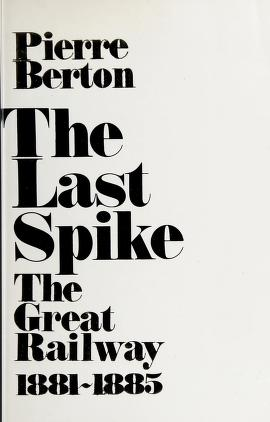 Cover of: The last spike | Pierre Berton