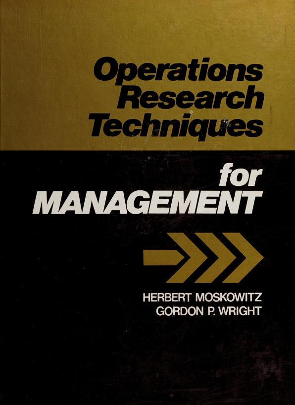 Operations research techniques for management by Herbert Moskowitz