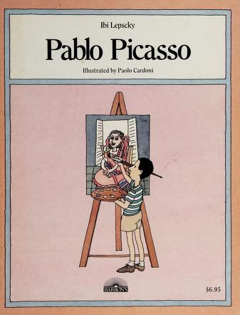Cover of: Pablo Picasso | Ibi Lepscky