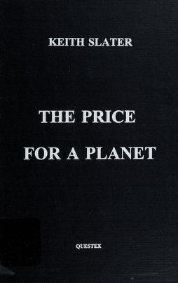 Cover of: The Price for a Planet   Keith Slater
