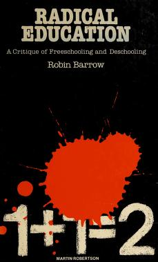 Cover of: Radical education   Robin Barrow
