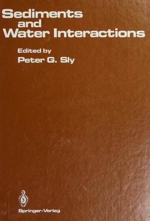 Cover of: Sediments and water interactions   International Symposium on Interactions Between Sediments and Water (3rd 1984 Geneva, Switzerland)