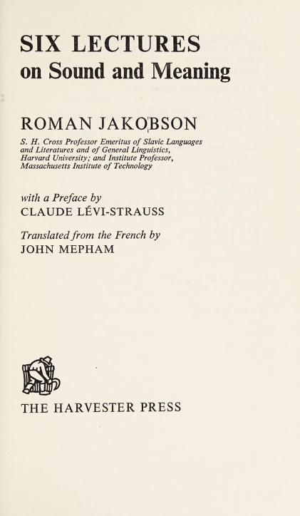 Six lectures on sound and meaning by Roman Jakobson
