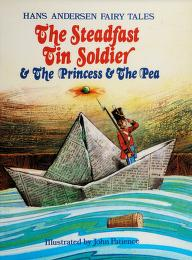 Cover of: Steadfast Tin Soldier and the Princess   John Patience